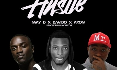 May D Ft. Akon & Davido – Hustle