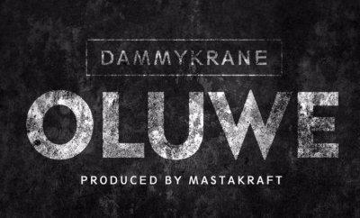 Dammy Krane – Oluwe