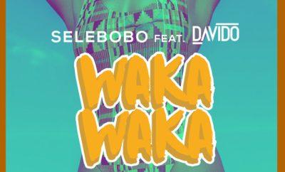 Selebobo Ft. Davido – Waka Waka
