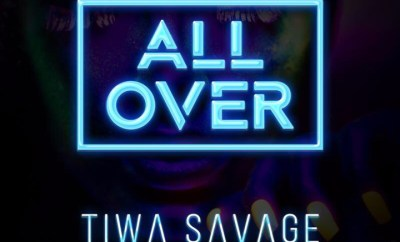 Tiwa Savage – All Over