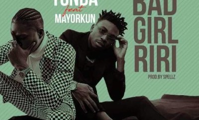 Yonda – Bad Girl Riri Ft. Mayorkun