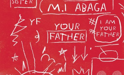 M.I Ft. Dice Ailes – Your Father
