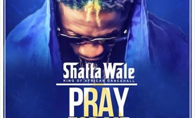 Shatta Wale - Pray For Me (Prod. by Willis Beatz)