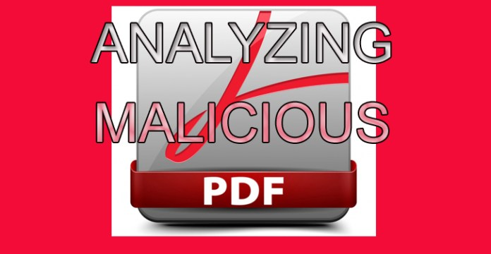 Malicious PDF File  - Analyzingpdf - Creating and Analyzing a Malicious PDF File with PDF-Parser Tool