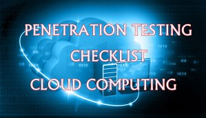 Cloud Computing Penetration Testing Checklist