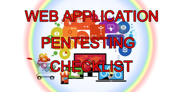 Web Application Penetration Testing Checklist - GBHackers