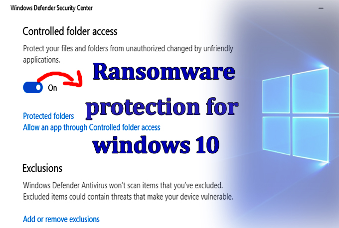 Microsoft Control Folder Access to Prevent Data From Ransomware