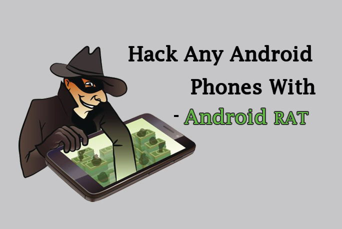 Android Rat - An Advanced Hacking Tool to Hack Targeted