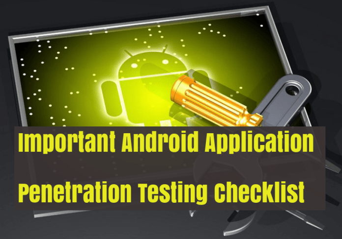 Android Penetration testing  - MDj7z1524953931 - Most Important Android Application Penetration Testing Checklist