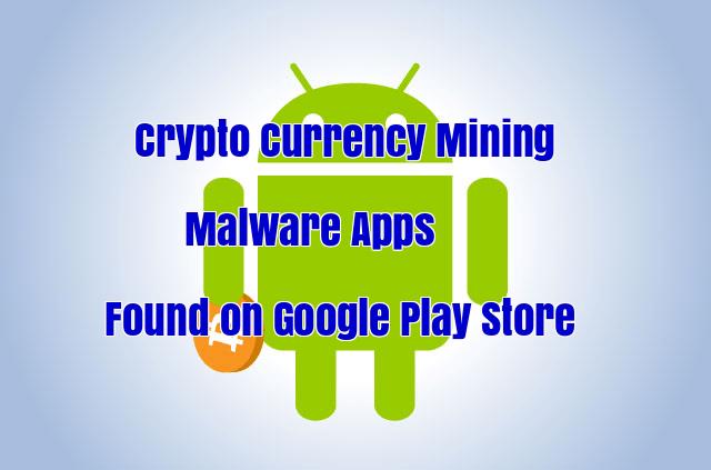 Crypto Currency Mining Malware  - R9igv1509494317 - Crypto Currency Mining Malware Apps Found on Google Play Store