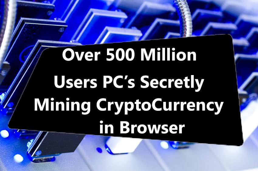 secretly mine cryptocurrencies
