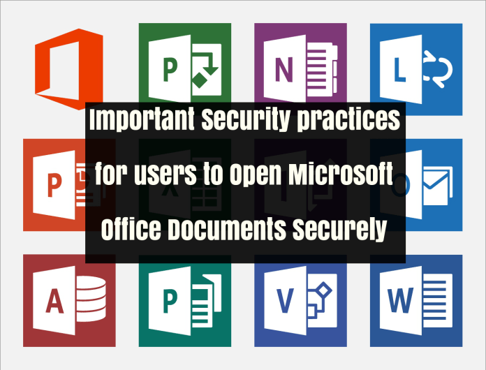 office documents  - Wdgt61510347822 - Security practices for users to Open Microsoft Office Documents Securely