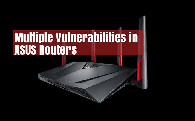 asus routers affected by multiple vulnerabilities   asuswrt
