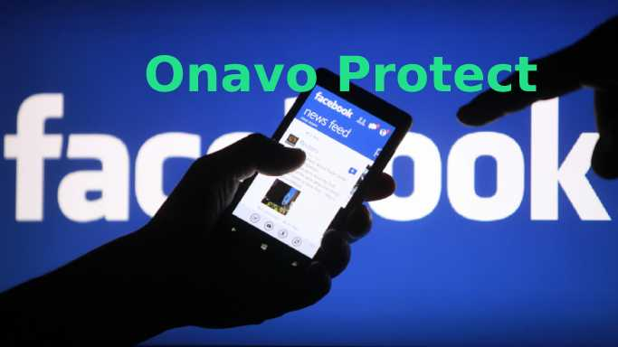 Onavo Protect  - Onavo Protect - Facebook Owned Onavo Protect Collects User Data Even it is Turned Off