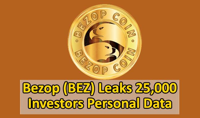 Bezop (BEZ)  - Bezop BEZ - New Cryptocurrency Bezop (BEZ) Leaks Over 25,000 Investors Details