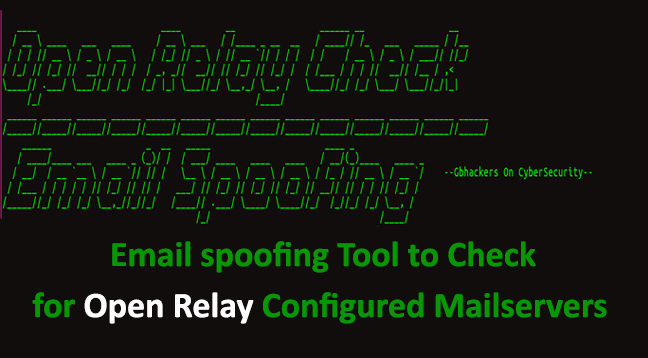 Email spoofing Tool  - Email spoofing Tool - Email Spoofing Tool to Detect Open Relay Configured Public Mail Servers