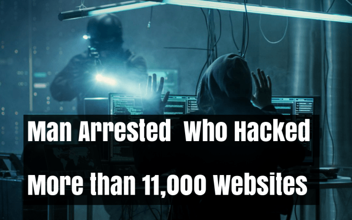 Websites  - PnC2h1526249230 - A Man Who Hacked More than 11,000 Websites Finally got Arrested
