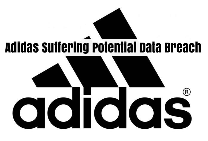 Adidas  - JW6IR1530274894 - Adidas Suffering Data Breach – Customer Data May have been Exposed