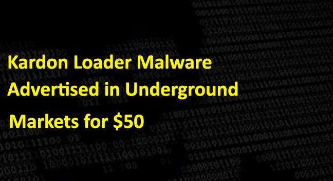Kardon Loader  - Kardon Loader - Kardon Loader Enables Anyone to Build Malware Distribution Network
