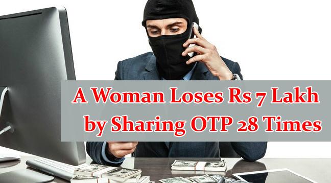 women lost nearly 7 lakhs