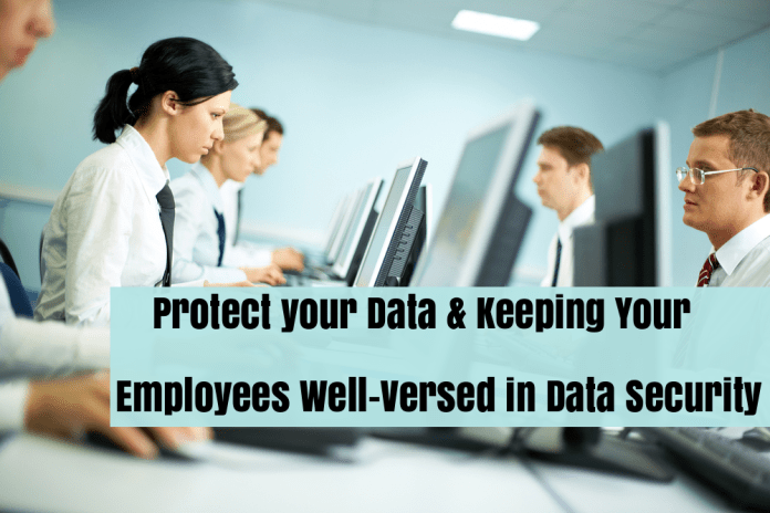Data Security  - 2pbFn1532511089 - Best Ways To Protect & Keeping Your Employees Well-Versed in Data Security