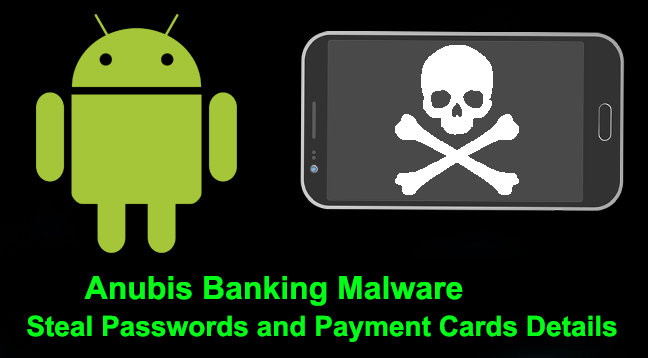 Anubis banking malware  - Anubis banking malware - Hackers Distributing Anubis banking Malware via Google Play Store