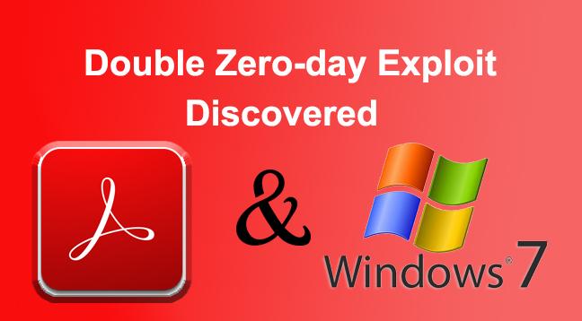 Zero-day Exploit  - Double Zero day Exploit - Double Zero-day Exploit Discovered in same PDF file Affected Adobe & Windows 7