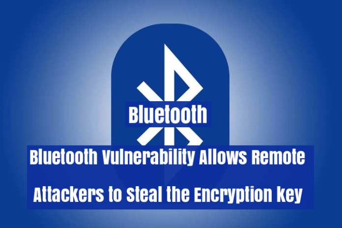 Bluetooth Vulnerability  - L9kPj1532497503 - Bluetooth Vulnerability Affected Millions of Devices to Steal Device Encryption key