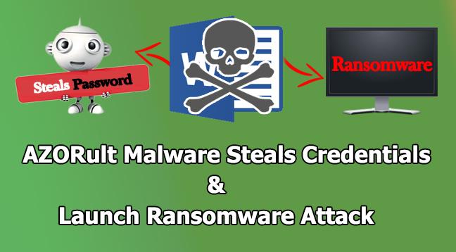 AZORult  - AZORult - AZORult Malware Spreading Via Office Documents Steals Credentials