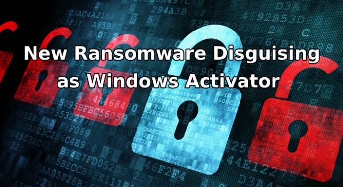 new ransomware  - new ransomware - A New Ransomware Disguising as Windows Activator Emerging in Wild