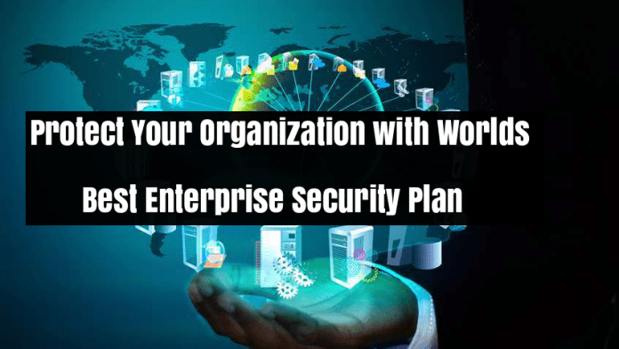 Enterprise Security  - psXVu1535005570 - Protect Your Organization with Worlds Best Enterprise Security Plans