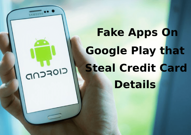 Fake apps  - Fake apps 2 - Hackers Uploaded Fake Apps into Google Play Store