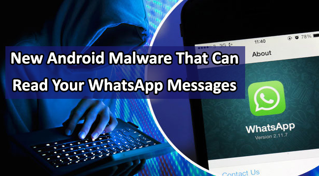 New Android Malware That Can Read Your WhatsApp Messages