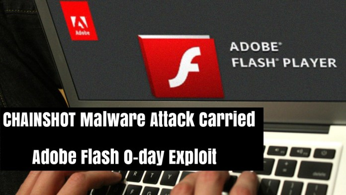 - c1LLd1536455531 - New CHAINSHOT Malware Attack Carried Adobe Flash 0-day Exploit