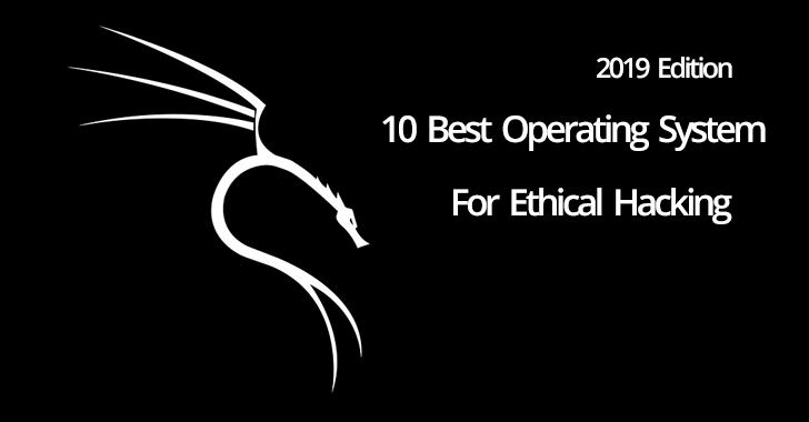 10 Best Operating System for Ethical Hacking & Pentesting in