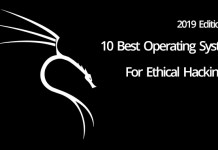 Best Operating System for Ethical Hacking