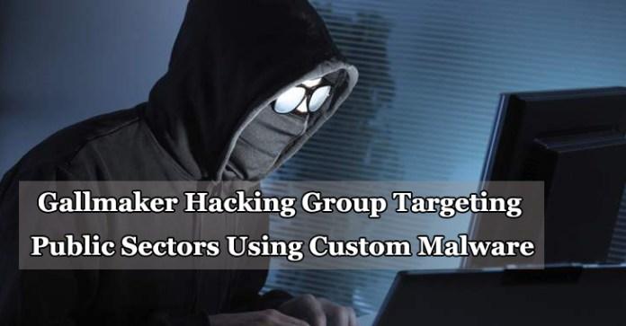 Gallmaker  - Gallmaker - Hacking Group Attack Public Sectors via Public Hacking Tools