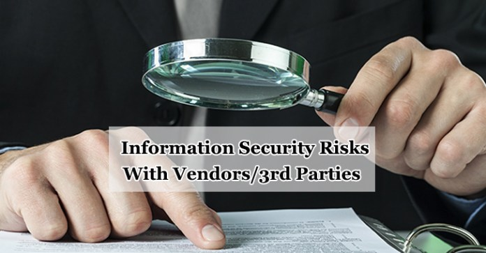 Information Security Risks  - Information Security Risk - Information Security Risks With Vendors/3rd Parties