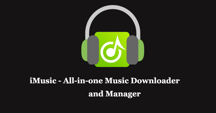 iMusic - All-in-one Music Downloader and Manager