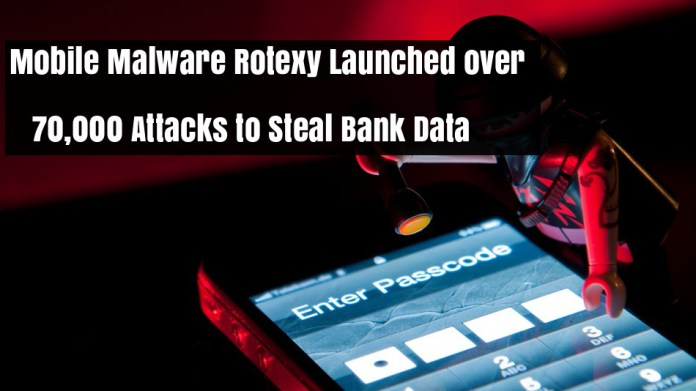 Mobile malware  - BxS0r1543052533 - Powerful Mobile Malware Rotexy Launched over 70,000 Attacks