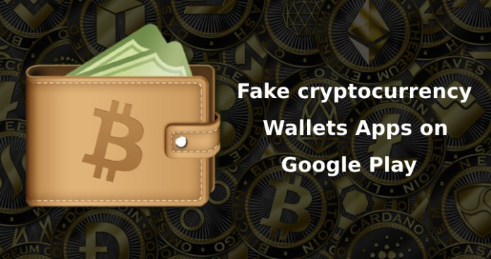 Fake cryptocurrency Wallets  - Fake cryptocurrency Wallets - Fake cryptocurrency wallets App on Google Play Steal User Credentials