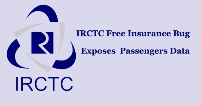 IRCTC  - IRCTC - IRCTC Free Insurance Bug That Puts Millions of Passenger Data