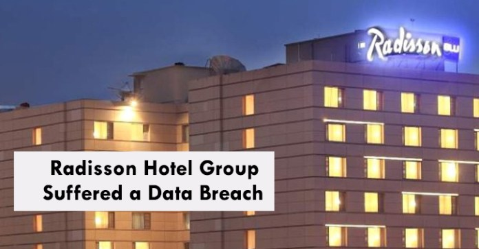 Radisson hotel group  - Radisson hotel group - Radisson Hotel Group Data Breach Exposed Customer's Personal Data