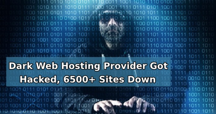 dark web hosting  - dark web hosting - Dark Web Hosting Provider Got Hacked, 6,500+ Sites Deleted From Server