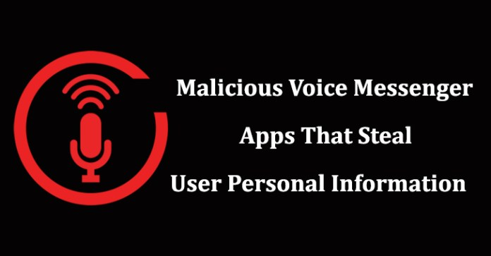 voice messenger  - voice messenger - Voice Messenger – Several Malicious Apps on Google Play Steal User PII