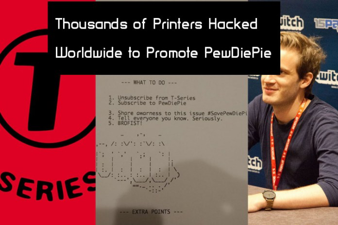 PewDiePie  - 1Lzgj1543708505 - Thousands of Printers Hacked Worldwide to Promote PewDiePie