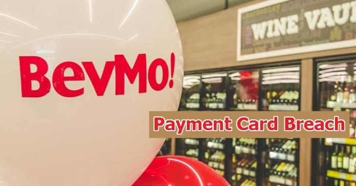 BevMo Payment Card  - BevMo Payment Card - Over 14000 customers Impacted with the BevMo Payment Card Breach