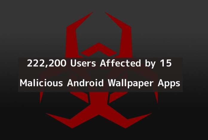 malicious wallpaper apps  - imFHz1545507978 - Malicious Wallpaper Apps More Than 222,200 Users Affected