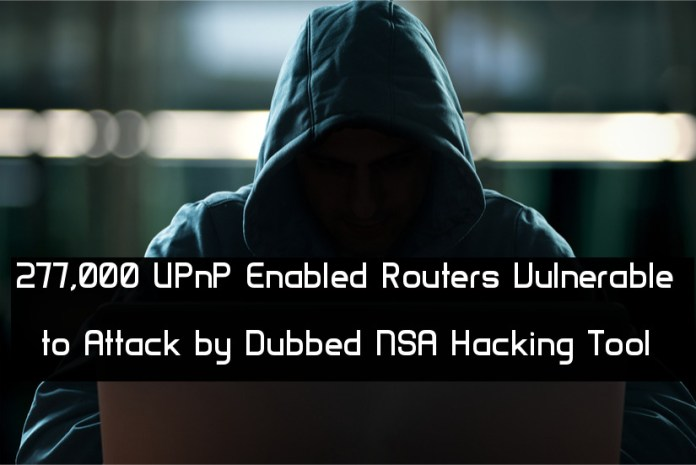 UPnProxy  - wq9W71543990018 - A Dubbed NSA Hacking Tool Attack 277,000 UPnP Routers