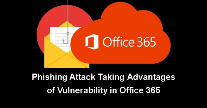 office 365 vulnerability  - office 365 vulnerability - Phishing Attack Taking Advantages of Office 365 Vulnerability